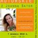 Stalowa Wola: Spotkanie z Joanną Bator