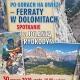 Stalowa Wola: Po górach na uwięzi - ferraty w Dolomitach - spotkanie z Jolantą Rydkodym