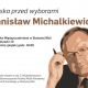Stalowa Wola: Polska przed wyborami - spotkanie otwarte z red. Stanisławem Michalkiewiczem