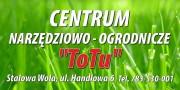 Centrum Narzędziowo-Ogrodnicze ToTu prowadzi działalność w branży narzędziowo-ogrodniczej w Stalowej Woli.