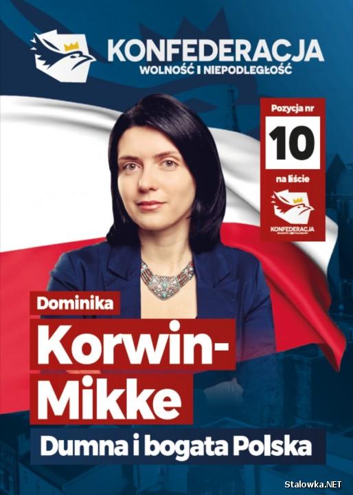 Dominika Korwin-Mikke. Lista NR 4 Konfederacja Wolność i Niepodległość, pozycja nr 10