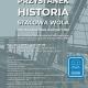 Stalowa Wola: Przystanek Historia Stalowa Wola - spotkanie inauguracyjne