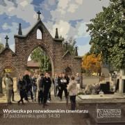 Zaproszenie na wycieczkę po rozwadowskim cmentarzu.
