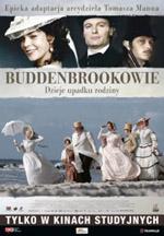 Plakat: Buddenbrookowie. Dzieje upadku rodziny