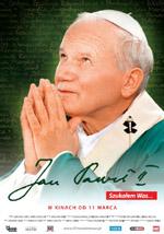 Plakat: Jan Paweł II. Szukałem Was...