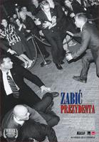 Plakat: Zabić prezydenta