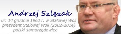 Stalowa Wola: Andrzej Szlęzak (Prezydent Miasta Stalowa Wola)
