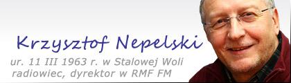 Stalowa Wola: Krzysztof Nepelski - radiowiec, dyrektor RMF FM