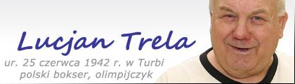 Stalowa Wola: Lucjan Trela - polski bokser w wadze ciężkiej, Olimpijczyk