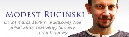 Stalowa Wola: Ruciński Modest - polski aktor teatralny, filmowy i dubbingowy