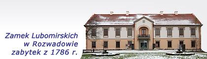 Stalowa Wola: Zamek Lubomirskich w Rozwadowie (Stalowa Wola)